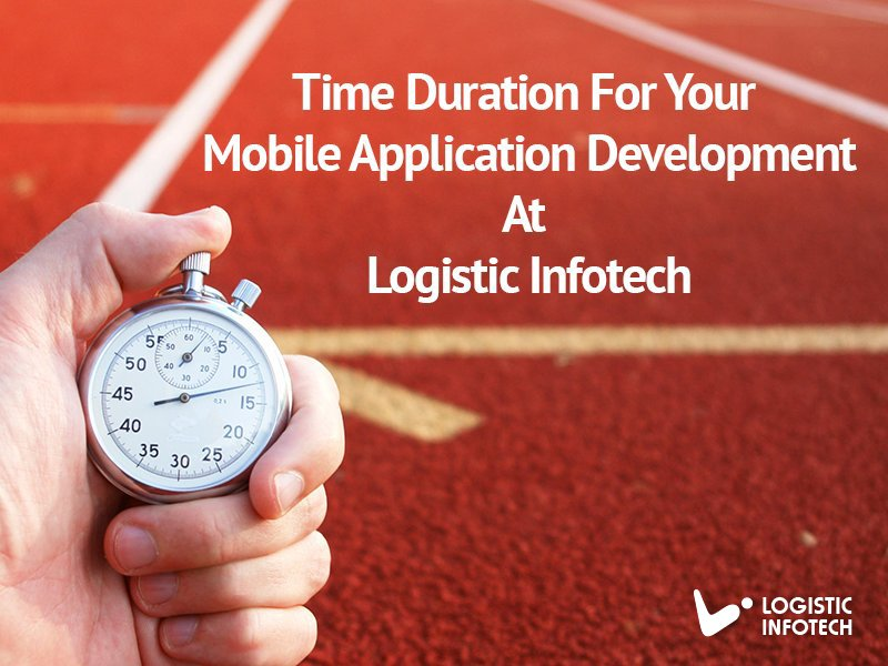 Time Taken For Mobile App Development_@Logistic Infotech