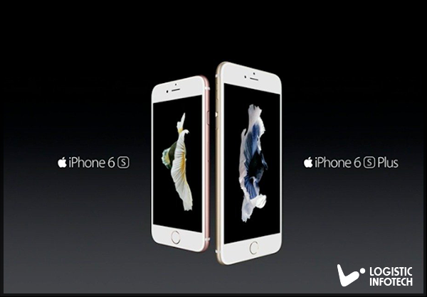 iPhone 6S and iPhone 6S Plus by Logistic Infotech