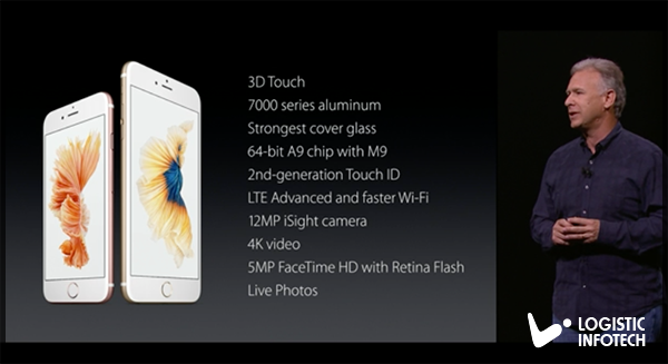 iPhone 6S and iPhone 6S Plus features list by Logistic Infotech