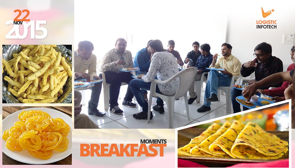 Break Fast Moments_Logistic Infotech
