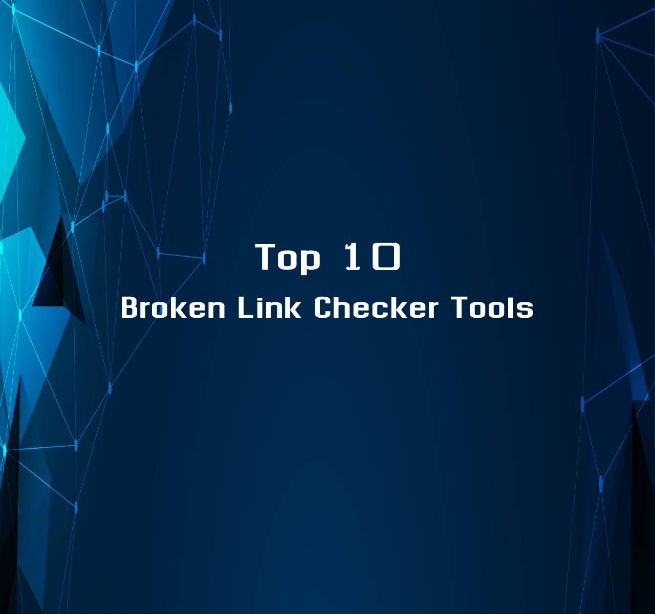 Broken Link Checker Tools